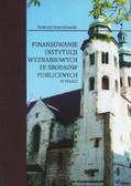 Stanisławski Tadeusz - Finansowanie instytucji wyznaniowych ze środków publicznych w Polsce