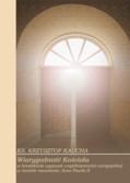 ks. Kaucha Krzysztof - Wiarygodność Kościoła w kontekście wyzwań współczesności europejskiej w świetle nauczania Jana Pawła II