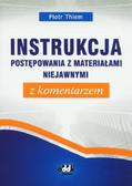 Thiem Piotr - Instrukcja postępowania z materiałami niejawnymi z komentarzem