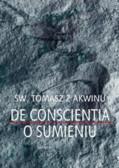 św. Tomasz z Akwinu - Dysputy problemowe O synderezie, O sumieniu