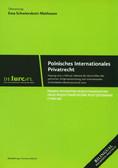 Schwierskott-Matheson Ewa (tłum.) - Prawo prywatne międzynarodowe oraz międzynarodowe postępowanie cywilne (wyd. polsko-niemieckie)