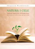 Natura i cele. Dyskusja argumentu teleologicznego na rzecz ochrony przyrody