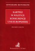 Jurczyk Zbigniew - Kartele w polityce konkurencji Unii Europejskiej