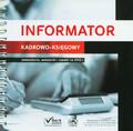 Informator kadrowo-księgowy. Zestawienia, wskaźniki i stawki na 2012 r.