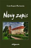Knapik-Machnowska Irena - Nowy zapis