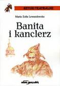 Lewandowska Maria Zofia - Banita i Kanclerz
