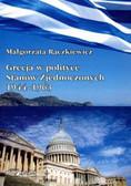 Rączkiewicz Małgorzata - Grecja w polityce Stanów Zjednoczonych 1944–1963