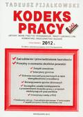 Fijałkowski Tadeusz - Kodeks pracy 2012