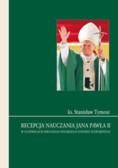 ks. Tymosz Stanisław - Recepcja nauczania Jana Pawła II w uchwałach Drugiego Polskiego Synodu Plenarnego