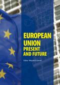 red. Gizicki Wojciech - European Union - Present and Future