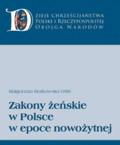 Borkowska Małgorzata OSB - Zakony żeńskie w Polsce w epoce nowożytnej