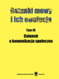 red. Ostaszewska Danuta, red. Przyklenk Joanna - Gatunki mowy i ich ewolucja. T. 4: Gatunek a komunikacja społeczna