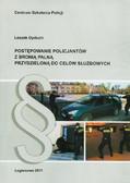 Dyduch Leszek - Postępowanie policjantów z bronią palną przydzieloną do celów służbowych