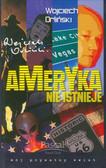 Orliński Wojciech - Ameryka nie istnieje