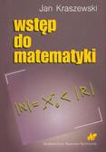 Kraszewski Jan - Wstęp do matematyki