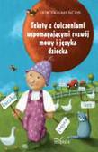 Rumieńczyk Dorota - Teksty z ćwiczeniami wspomagającymi rozwój mowy i języka dziecka