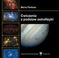 Pańków Maria - Ćwiczenia z podstaw astrofizyki