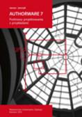 Janczyk Janusz - Authorware 7. Podstawy projektowania z przykładami + płyta CD