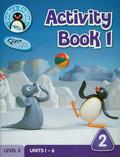 Hicks Diana, Scott Daisy, Raggett Mike - Pingu`s English Activity Book 1 Level 2. Units 1-6
