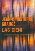 Grange Jean-Christophe - Las cieni