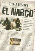 Grillo Ioan - El Narco Narkotykowy zamach stanu w Meksyku