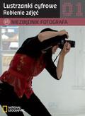 Niezbędnik fotografa Lustrzanki cyfrowe Robienie zdjęć