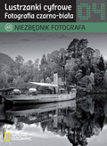 Niezbędnik fotografa Lustrzanki cyfrowe Fotografia czarno-biała