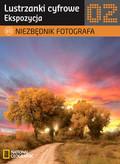 Niezbędnik fotografa Lustrzanki cyfrowe Ekspozycja