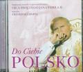 Do Ciebie Polsko