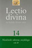 Lectio divina na każdy dzień roku tom 14 Niedziele okresu zwykłego rok B