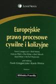 Praca zbiorowa - Europejskie prawo procesowe cywilne i kolizyjne