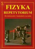 Praca zbiorowa - Fizyka Repetytorium. dla maturzystów i kandydatów na studia