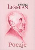 Leśmian Bolesław - Poezje