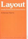Ambrose Gavin, Harris Paul - Layout zasady / kompozycja / zastosowanie
