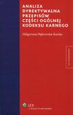 Dąbrowska-Kardas Małgorzata - Analiza dyrektywalna przepisów części ogólnej kodeksu karnego