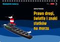 Pochodaj Andrzej - Prawo drogi światła i znaki statków na morzu