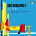 National Symphony Orchestra of Ukraine, Theodore Kuchar - Shostakovitch: Jazz Suites