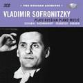 Vladimir Sofronitzky - Vladimir Sofronitzky plays Russian Piano Music. Scriabin - Rachmaninoff - Prokofiev - Borodin