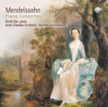 Derek Han, Israel Chamber Orchestra, Stephen Gunzenhauser - Mendelssohn: Piano Concertos