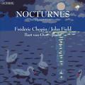 Bart van Oort - Frederic Chopin / John Field: Nocturnes complete