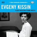 Evgeny Kissin - Evgeny Kissin plays Russian Piano Music