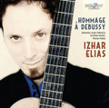 Izhar Elias - Hommage a Debussy Spanish and French guitar music from Paris