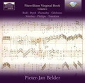 Pieter-Jan Belder - The Fitzwilliam Virginal Book Volume 1