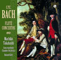 Machiko Takahashi, Concertgebouw Chamber Orchestra, Ronald Kieft - C. P. E. Bach: Flute Concertos
