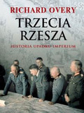 Overy Richard - Trzecia Rzesza. Historia Imperium