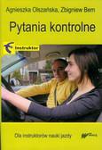 Olszańska Agnieszka, Bem Zbigniew - Pytania kontrolne Instruktor Dla instruktorów nauki jazdy
