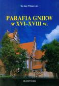 Wiśniewski Jan - Parafia Gniew w XVI-XVIII w.