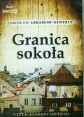 Abramow-Newerly Jarosław - Granica Sokoła