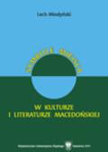 Miodyński Lech - Symbole miejsca w kulturze i literaturze macedońskiej