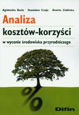 Becla Agnieszka, Czaja Stanisław, Zielińska Anetta - Analiza kosztów-korzyści w wycenie środowiska przyrodniczego